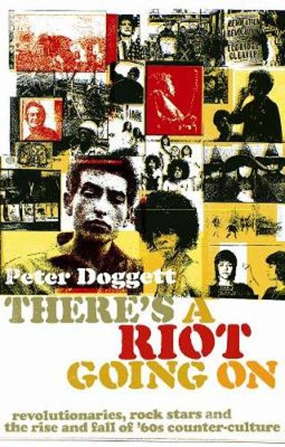 There's A Riot Going On - Peter Doggett