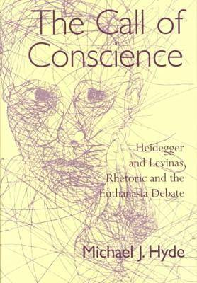 The Call of Conscience - Michael J. Hyde