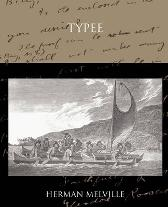 Typee a Romance of the South Sea - Herman Melville