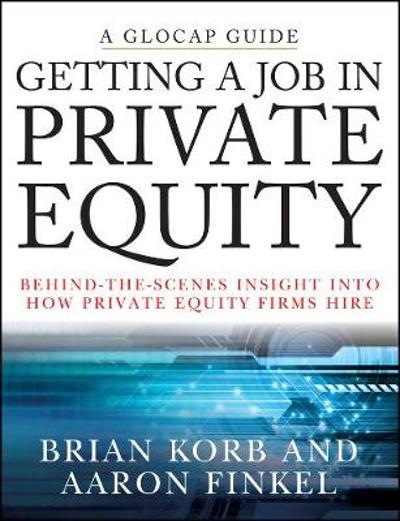 Getting a Job in Private Equity - Brian Korb
