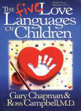 The Five Languages of Children - Gary Chapman Ross Campbell