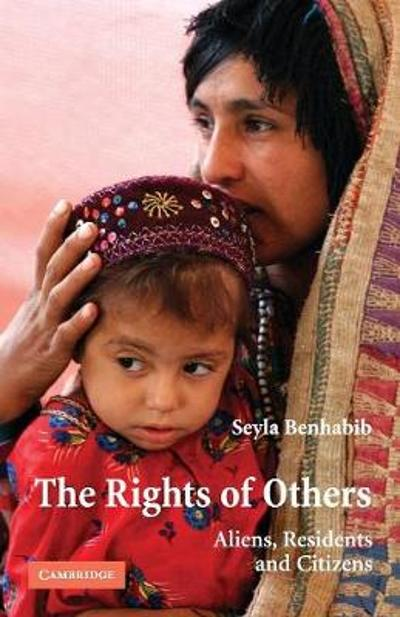 The Rights of Others - Seyla Benhabib