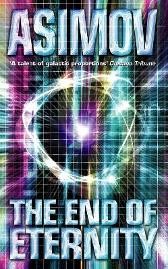The End of Eternity - Isaac Asimov