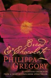 Bread and Chocolate - Philippa Gregory