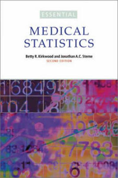 Essential Medical Statistics - Betty R. Kirkwood