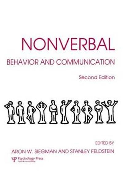 Nonverbal Behavior and Communication - Aaron W. Siegman