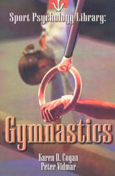Sport Psychology Library -- Gymnastics - Karen D. Cogan
