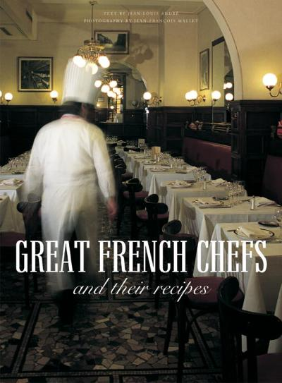 Great French Chefs and Their Recipes - Jean Louis Andre