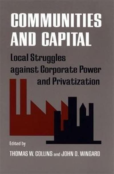 Communities and Capital - Thomas W. Collins