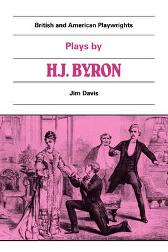 Plays by H. J. Byron - Jim Davis