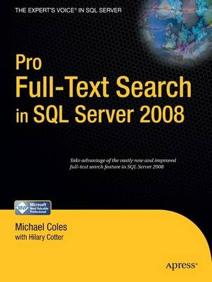 Pro Full-text Search in SQL Server 2008 - Hillary Cotter
