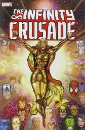 Infinity Crusade Vol. 1 - Jim Starlin Tom Raney Ron Lim