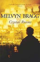 Crystal Rooms - Melvyn Bragg