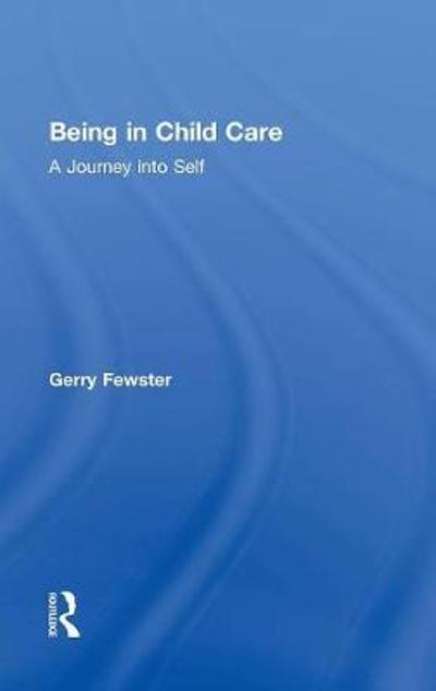 Being in Child Care - Gerry Fewster
