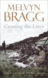 Crossing The Lines - Melvyn Bragg