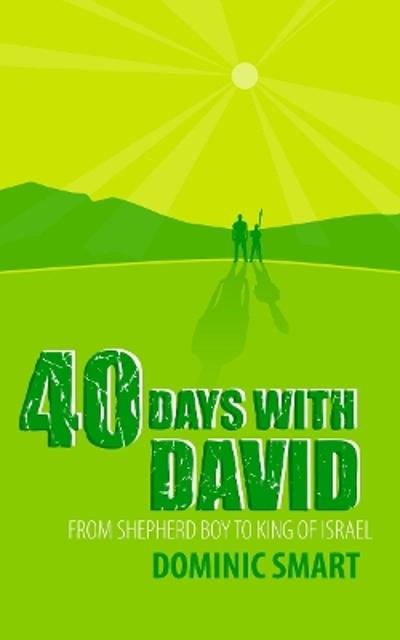 40 Days With David - Dominic Smart