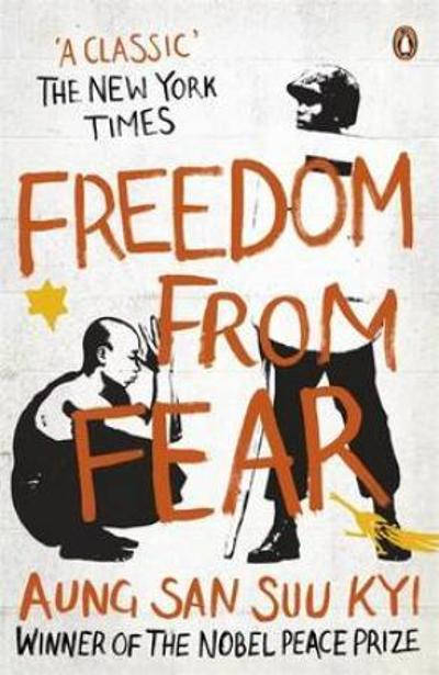 Freedom from fear - San Suu Kyi Aung
