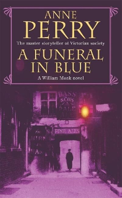 A Funeral in Blue (William Monk Mystery, Book 12) - Anne Perry
