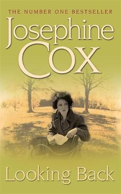 Looking Back - Josephine Cox