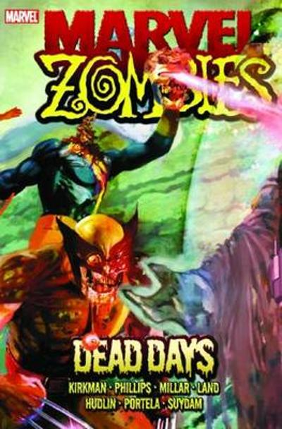 Marvel Zombies: Dead Days - Greg Land