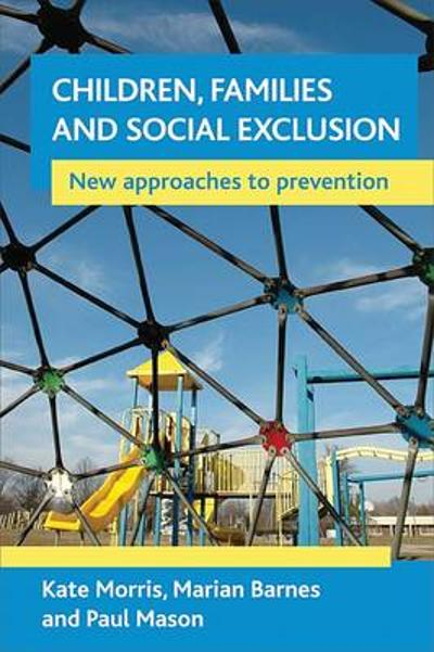 Children, families and social exclusion - Kate Morris