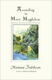 According to Mary Magdalene - Marianne Fredriksson