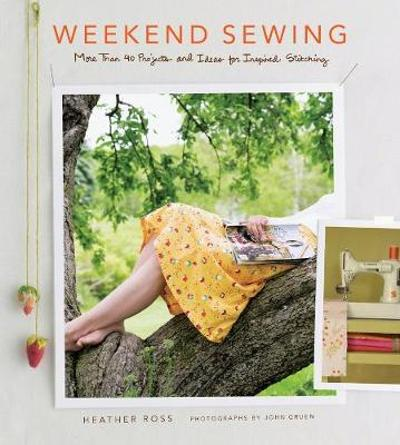 Weekend Sewing - Heather Ross