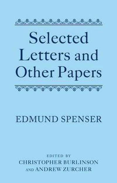 Selected Letters and Other Papers - Edmund Spenser