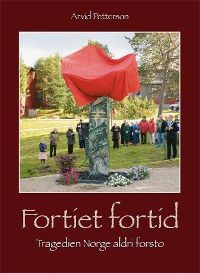 Fortiet fortid - Arvid Petterson