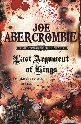 Last argument of kings - Joe Abercrombie