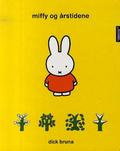 Miffy og årstidene - Dick Bruna