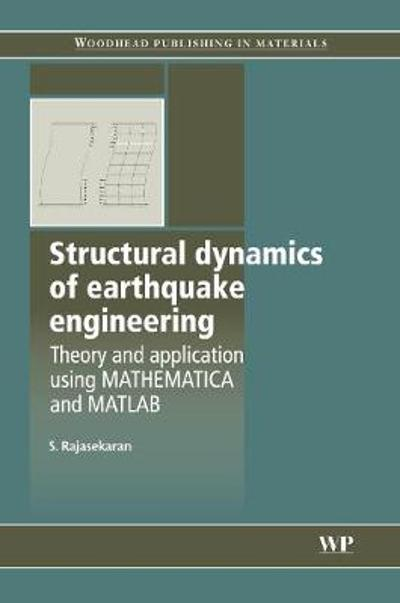 Structural Dynamics of Earthquake Engineering - S Rajasekaran