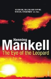 The Eye of the Leopard - Henning Mankell Steven T Murray