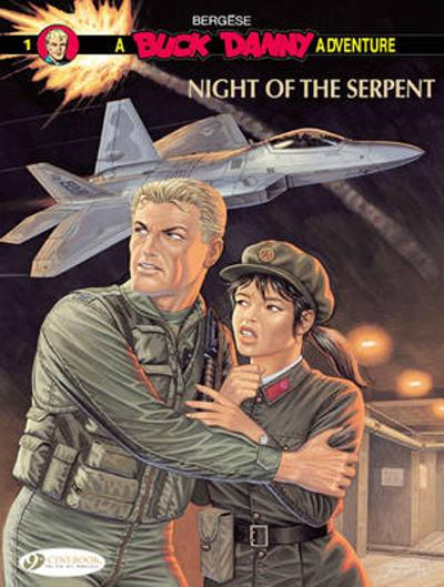 Buck Danny Vol.1: Night of the Serpent - Francis Bergese