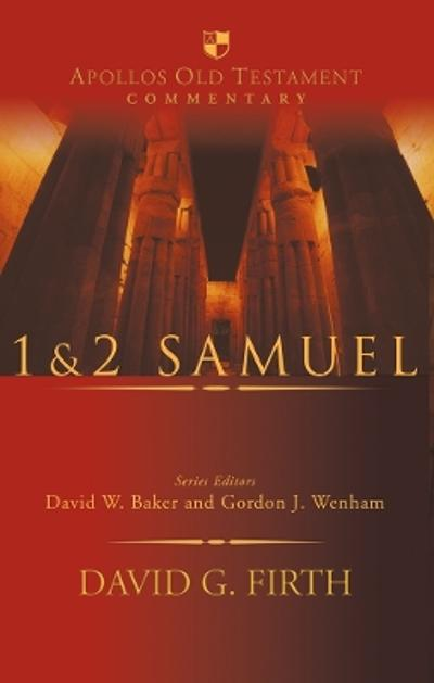 1 and 2 Samuel - David G. Firth