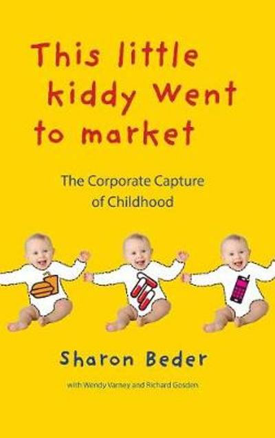 This Little Kiddy Went to Market - Sharon Beder