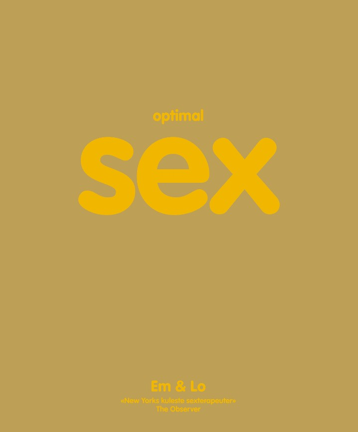 Optimal sex - Emma Taylor Lorelei Sharkey Ian Rankin André Metzger Eirin Pedersen