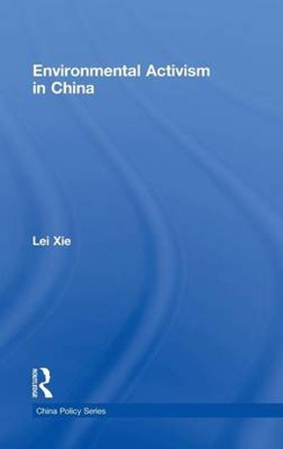 Environmental Activism in China - Lei Xie
