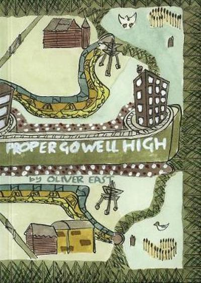 Proper Go Well High - Oliver East