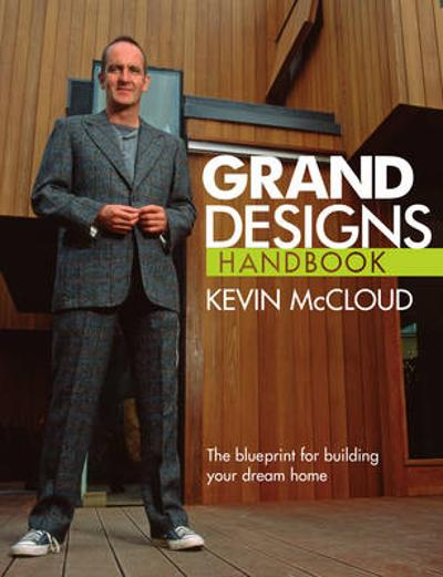 Grand Designs Handbook - Kevin McCloud