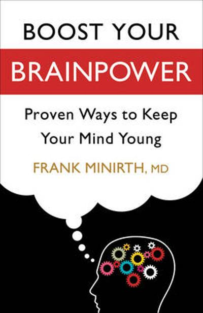 Boost Your Brainpower - Frank B. Minirth