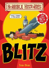 The Blitz - Terry Deary Mike Phillips Martin Brown