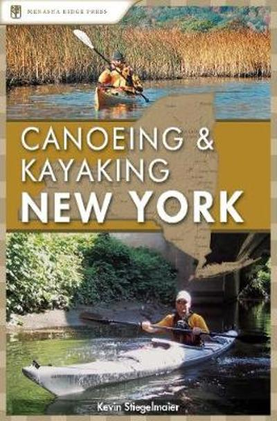 Canoeing and Kayaking New York - Kevin Stiegelmaier