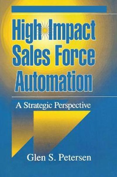 High-Impact Sales Force Automation - Glenn Petersen