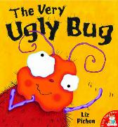 The Very Ugly Bug - Liz Pichon