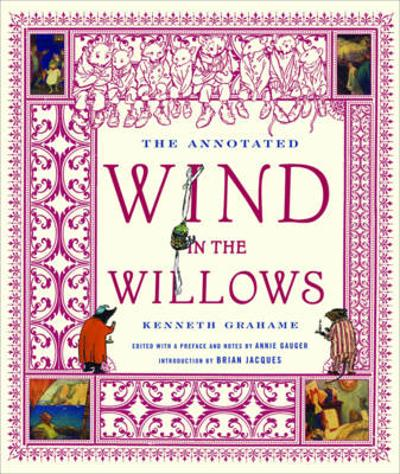 The Annotated Wind in the Willows - Kenneth Grahame