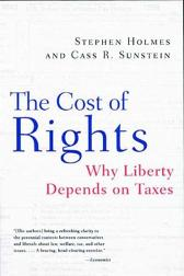 The Cost of Rights - Stephen Holmes Cass R. Sunstein