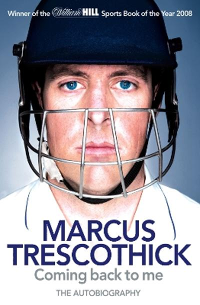 Coming Back To Me - Marcus Trescothick