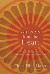 Answers From The Heart - Thich Nhat Hanh