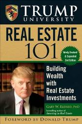 Trump University Real Estate 101 - Gary W. Eldred Donald J. Trump